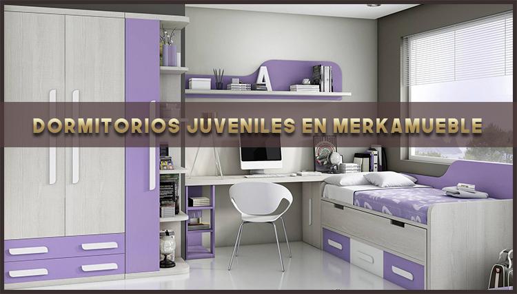 Dormitorios juveniles en Merkamueble